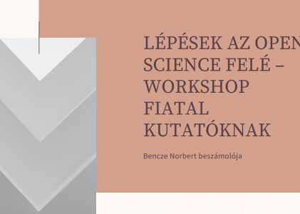 Lépések az Open Science felé – workshop fiatal kutatóknak
